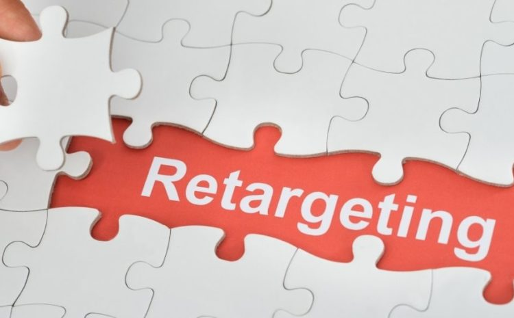 What Is Retargeting and How Does It Help Your Business?