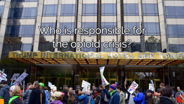 Did Trump Cause The Opioid Crisis?