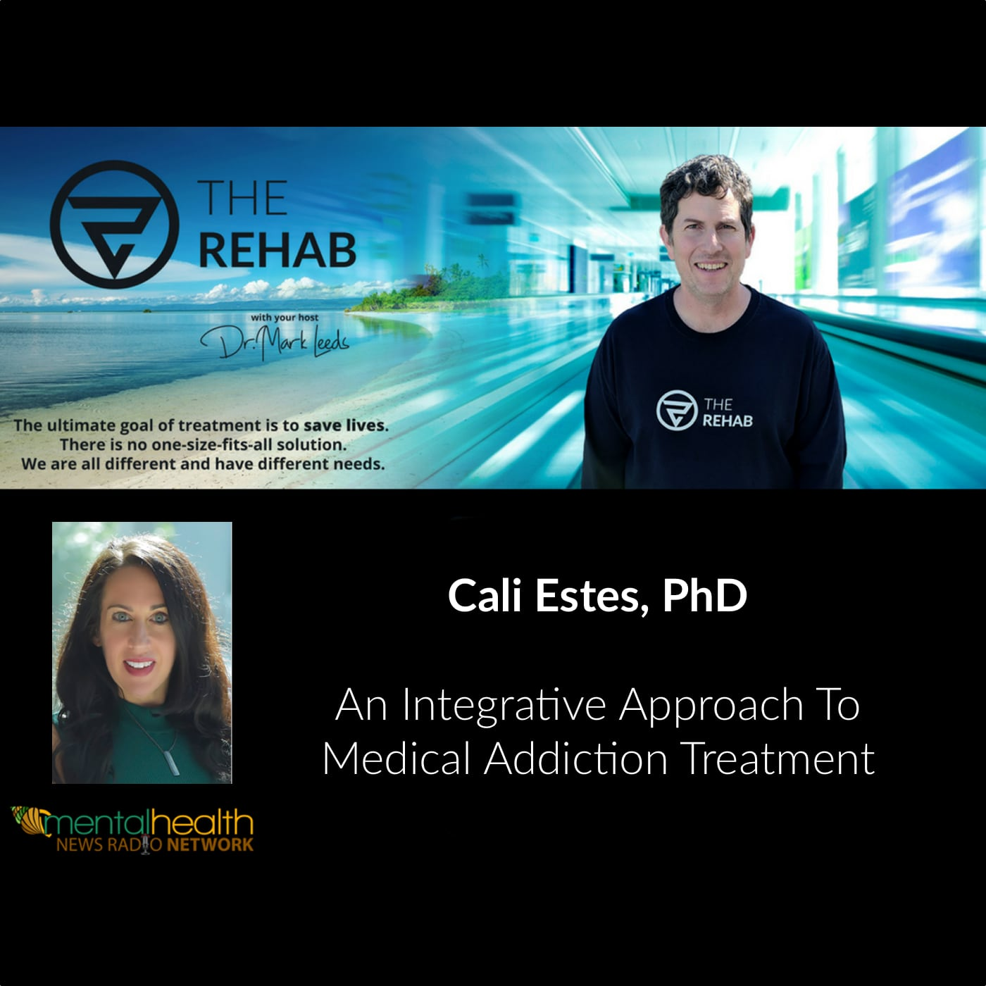 Dr. Cali Estes, Celebrity Addiction Coach On Integrative Medical Addiction Treatment