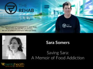 "Sara Somers, Author of ""Saving Sara: A Memoir of Food Addiction"""