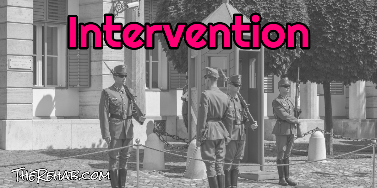 How to Stage an Intervention