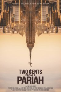 """A conversation with the filmmakers of """"Two Cents From a Pariah"""""""