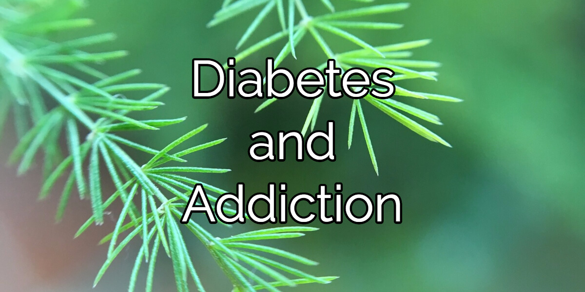 Diabetes and Addiction
